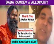 Baba Ramdev VS IMA Allopathy: Amid controversy, Baba Ramdev shares a video of Bollywood star Akshay Kumar.