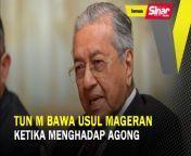 Tun M bawa usul Mageran ketika menghadap Agong<br/><br/>BERITA SEMASA 10 JUN 2021<br/><br/>Pengerusi Pejuang, Tun Dr Mahathir Mohamad membawa usul penubuhan satu pasukan khas seperti yang pernah diguna pakai pada 1969 iaitu Majlis Gerakan Negara (Mageran) dalam usaha menangani krisis yang sedang melanda negara.<br/><br/>Muzik: www.bensound.com<br/><br/>#SinarHarian #beritasemasa #kitalaluibersama